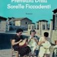 Che delizioso racconto è Premiata Ditta Sorelle Ficcadenti! Davvero piacevole questa lettura del bravo Andrea Vitali, sempre capace di lasciare un sorriso con i suoi romanzi. Leggi la recensione.